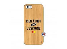 Coque iPhone 5/5S/SE Rien A Foot Allez L'Espagne Bois Bamboo