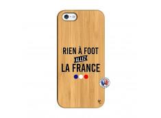 Coque iPhone 5/5S/SE Rien A Foot Allez La France Bois Bamboo