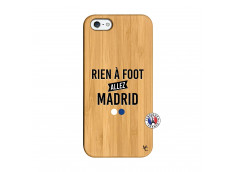 Coque iPhone 5/5S/SE Rien A Foot Allez Madrid Bois Bamboo