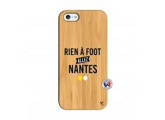 Coque iPhone 5/5S/SE Rien A Foot Allez Nantes Bois Bamboo