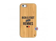 Coque iPhone 5/5S/SE Rien A Foot Allez Rennes Bois Bamboo