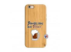 Coque iPhone 6/6S Jamais Sans Ma Brune Bois Bamboo