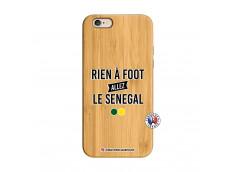 Coque iPhone 6/6S Rien A Foot Allez Le Senegal Bois Bamboo