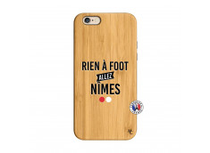 Coque iPhone 6/6S Rien A Foot Allez Nimes Bois Bamboo