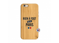 Coque iPhone 6/6S Rien A Foot Allez Paris Bois Bamboo