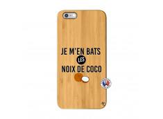 Coque iPhone 6Plus/6S Plus Je m'en bats Les Noix De Coco Bois Bamboo