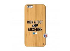 Coque iPhone 6Plus/6S Plus Rien A Foot Allez Auxerre Bois Bamboo