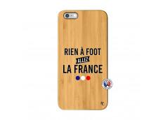 Coque iPhone 6Plus/6S Plus Rien A Foot Allez La France Bois Bamboo