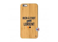 Coque iPhone 6Plus/6S Plus Rien A Foot Allez Lorient Bois Bamboo