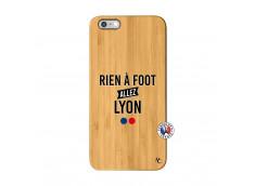 Coque iPhone 6Plus/6S Plus Rien A Foot Allez Lyon Bois Bamboo