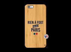 Coque iPhone 6Plus/6S Plus Rien A Foot Allez Paris Bois Bamboo