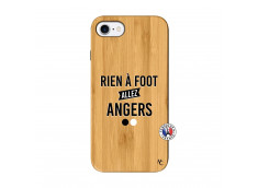 Coque iPhone 7/8 Rien A Foot Allez Angers Bois Bamboo