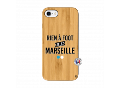 Coque iPhone 7/8 Rien A Foot Allez Marseille Bois Bamboo