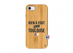 Coque iPhone 7/8 Rien A Foot Allez Toulouse Bois Bamboo
