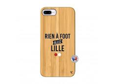 Coque iPhone 7Plus/8Plus Rien A Foot Allez Lille Bois Bamboo