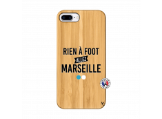 Coque iPhone 7Plus/8Plus Rien A Foot Allez Marseille Bois Bamboo