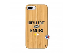 Coque iPhone 7Plus/8Plus Rien A Foot Allez Nantes Bois Bamboo
