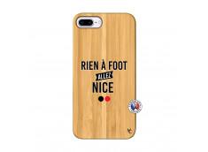 Coque iPhone 7Plus/8Plus Rien A Foot Allez Nice Bois Bamboo