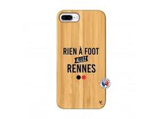 Coque iPhone 7Plus/8Plus Rien A Foot Allez Rennes Bois Bamboo