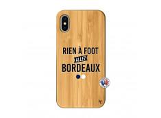 Coque iPhone X/XS Rien A Foot Allez Bordeaux Bois Bamboo