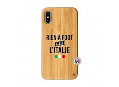 Coque iPhone X/XS Rien A Foot Allez L'Italie Bois Bamboo