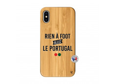Coque iPhone X/XS Rien A Foot Allez Le Portugal Bois Bamboo