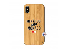 Coque iPhone X/XS Rien A Foot Allez Monaco Bois Bamboo