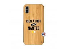 Coque iPhone X/XS Rien A Foot Allez Nantes Bois Bamboo