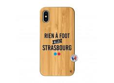 Coque iPhone X/XS Rien A Foot Allez Strasbourg Bois Bamboo