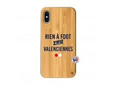 Coque iPhone X/XS Rien A Foot Allez Valenciennes Bois Bamboo