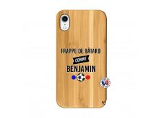 Coque iPhone XR Frappe De Batard Comme Benjamin Bois Bamboo