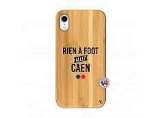 Coque iPhone XR Rien A Foot Allez Caen Bois Bamboo