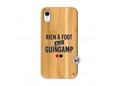 Coque iPhone XR Rien A Foot Allez Guingamp Bois Bamboo