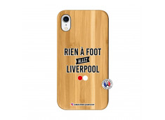 Coque iPhone XR Rien A Foot Allez Liverpool Bois Bamboo