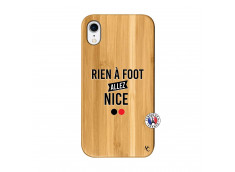 Coque iPhone XR Rien A Foot Allez Nice Bois Bamboo