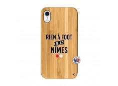 Coque iPhone XR Rien A Foot Allez Nimes Bois Bamboo