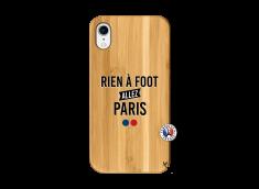 Coque iPhone XR Rien A Foot Allez Paris Bois Bamboo
