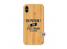 Coque iPhone XS MAX Oh Putain C Est L Heure De L Apero Bois Bamboo