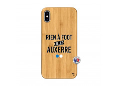 Coque iPhone XS MAX Rien A Foot Allez Auxerre Bois Bamboo