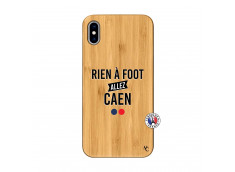 Coque iPhone XS MAX Rien A Foot Allez Caen Bois Bamboo