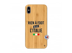 Coque iPhone XS MAX Rien A Foot Allez L'Italie Bois Bamboo