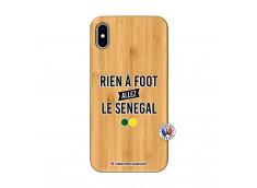 Coque iPhone XS MAX Rien A Foot Allez Le Senegal Bois Bamboo