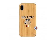 Coque iPhone XS MAX Rien A Foot Allez Metz Bois Bamboo