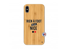 Coque iPhone XS MAX Rien A Foot Allez Nice Bois Bamboo