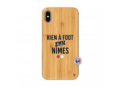 Coque iPhone XS MAX Rien A Foot Allez Nimes Bois Bamboo
