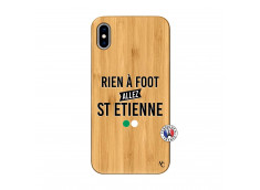 Coque iPhone XS MAX Rien A Foot Allez St Etienne Bois Bamboo