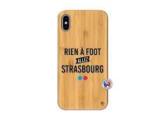 Coque iPhone XS MAX Rien A Foot Allez Strasbourg Bois Bamboo