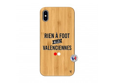 Coque iPhone XS MAX Rien A Foot Allez Valenciennes Bois Bamboo