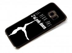 Coque Samsung Galaxy S6 Edge Je Peux Pas J'ai Pole Dance
