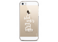 Coque iPhone 5C Do What Makes Your Soul Happy